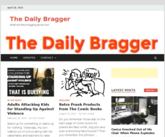 Dailybragger.com - The Daily Bragger – What are they bragging about now