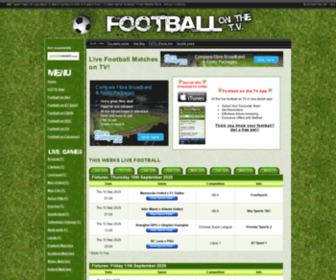 Footballonthetv.co.uk - Live Football on the TV - Live Football Fixtures showing on the TV