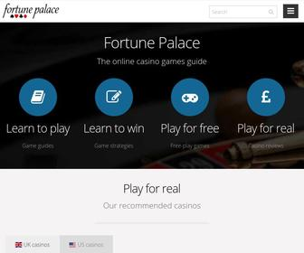 Fortunepalace.co.uk - Online Gambling Guide - systems, strategies, bonuses, reviews, free games and more!
