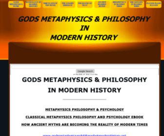 Godsmetaphysicsandphilosophyinmodernhistory.net - GODS METAPHYSICS AND PHILOSOPHY IN MODERN HISTORY - Gods Metaphysics and Philosophy in Modern History - Classical Metaphysics and Ancient Philosophy in Modern Times