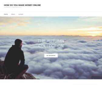 Howdoyoumakemoneyonline.com - How Do You Make Money Online? – All The Training You Need
