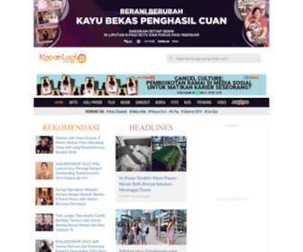 Kapanlagi.com - KapanLagi.com: Kalau Bukan Sekarang, Kapan Lagi?