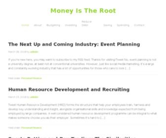 Moneyistheroot.com - Money Is The Root